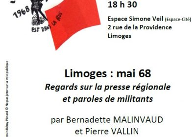 Limoges : mai 68 Regards sur la presse régionale et paroles de militants