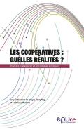 Publication – Les coopératives : quelles réalités ? Produire, commercer et consommer autrement